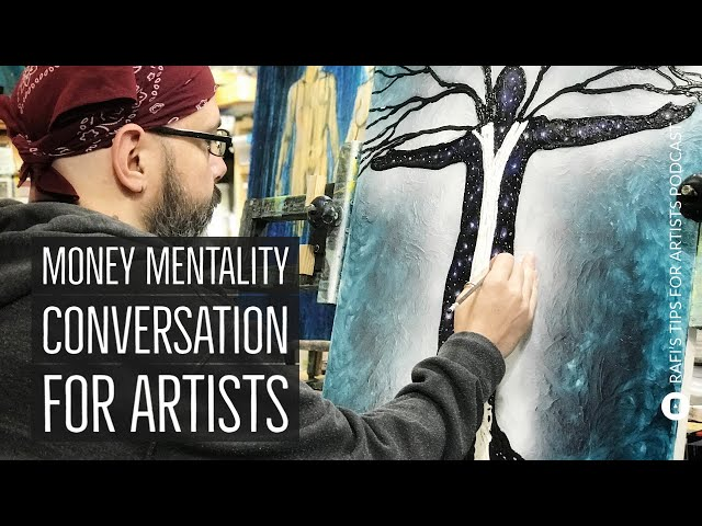 Poor Money Mentality, Rambles, Tips, And Conversations - Artists Podcast