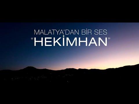 Malatya'dan Bir Ses: Hekimhan