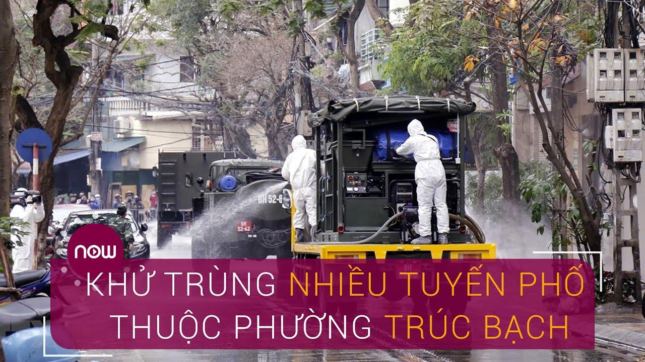 Hà Nội: Khử trùng nhiều tuyến phố thuộc phường Trúc Bạch   VTC Now