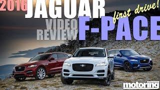 2016 Jaguar F-Pace video review - first drive press launch