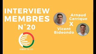 INTERVIEW MEMBRES N°20 : Arnaud & Vincent