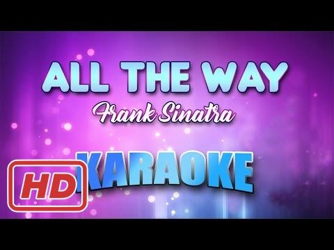All The Way - Frank Sinatra (Karaoke version) | Lyrics