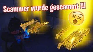 SCAMMER WURDE GESCAMMT!!! DREISSTER SCAMMER... | Fortnite