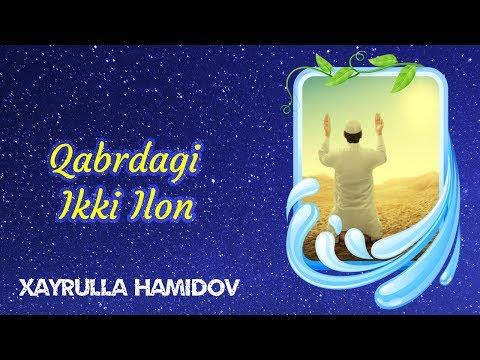 Qabrdagi Ikki Ilon | Xayrulla Hamidov