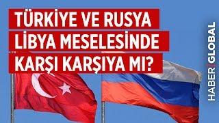 Türkiye ve Rusya Heyetleri Libya ve Suriye'deki Son Gelişmeleri Görüştü!