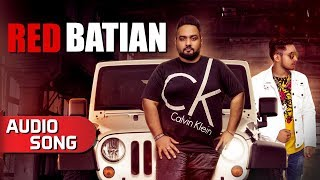 Red Batian | Audio Song | Gold E Gill Ft. King | Latest Punjabi Songs 2018 | Music & Sound