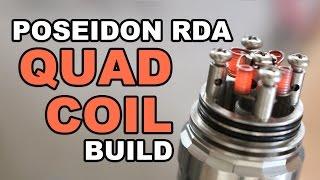 Poseidon RDA Quad Coil Build