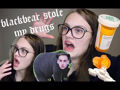 Storytime: BLACKBEAR STOLE MY DRUGS! (not clickbait)   Mattie Cox