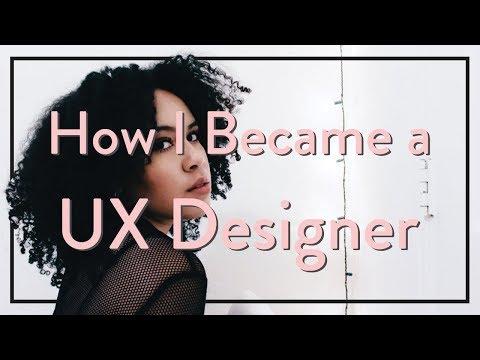 HOW I BECAME A UX DESIGNER + RESEARCHER