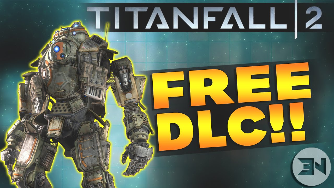 COMPLETELY FREE DLC FOR TITANFALL 2! AMAZING! - YouTube