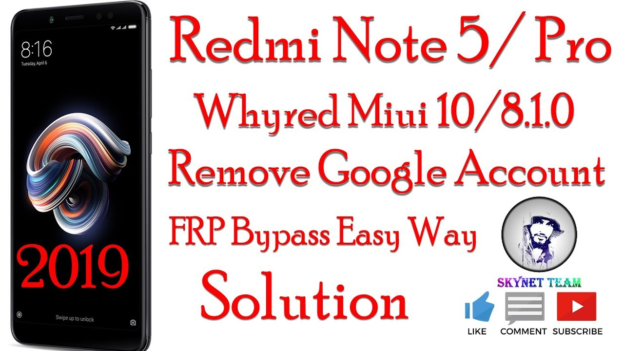 Redmi Note 5 Pro Whyred Miui 10 Android 8.1.0 Oreo Remove Google Account  FRP Bypass Easy Way