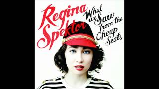 Regina Spektor - Patron Saint - What We Saw from the Cheap Seats [HD]