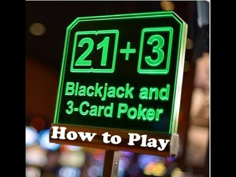 How To Play 21+3 Blackjack