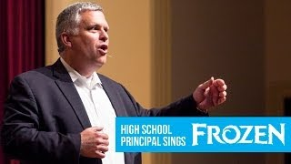 High School Principal Sings Disney's Frozen (Let It Go)