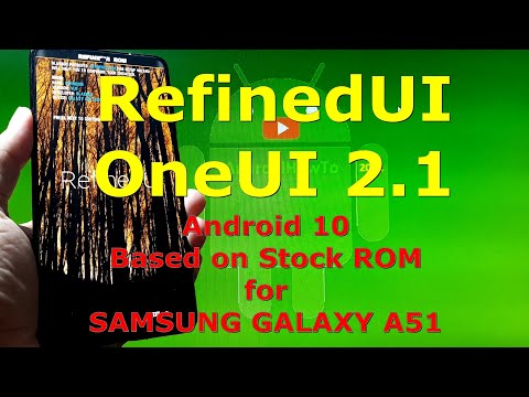 RefinedUI 2.1 Android 10 for Samsung Galaxy A51 Dynamic Partition