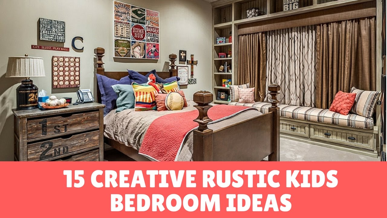 15 Creative Rustic Kids Bedroom Ideas Remodels Photos Youtube