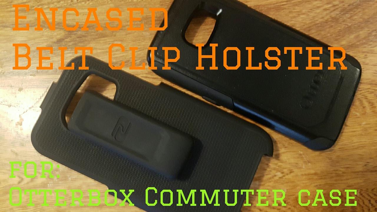 hot sale online 25571 83b4a Encased belt clip holster for Otterbox Commuter case.