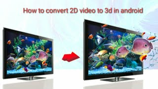 How to convert 2d video to 3d in Android   Very Easy RV Animator