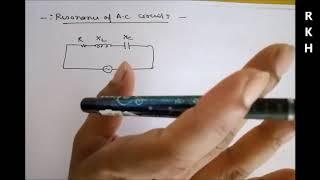 Resonance in series RLC Circuit for JEE main