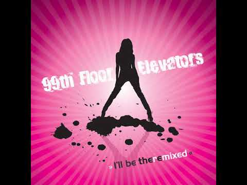 99th Floor Elevators I'll Be There (Richard Harrington Remix)
