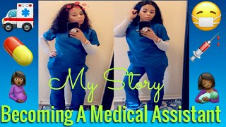 Becoming A Medical Assistant