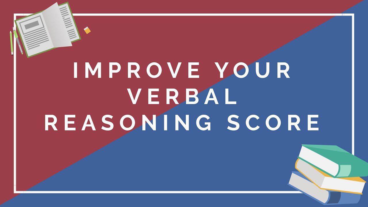 Improve your Verbal Reasoning Score on the UKCAT