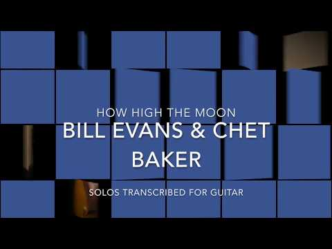 Bill Evans & Chet Baker solos transcription (How HIgh The Moon)
