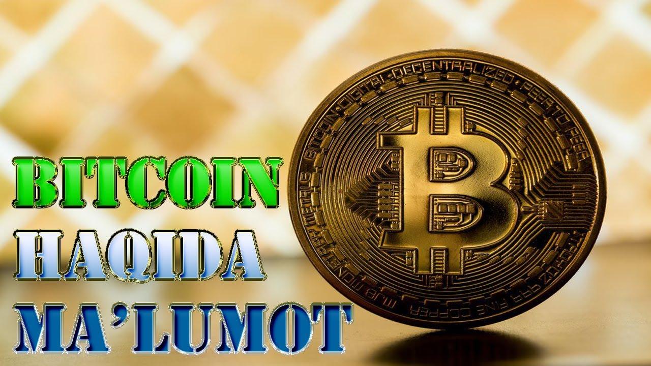 bitcoin haqida malumotlar