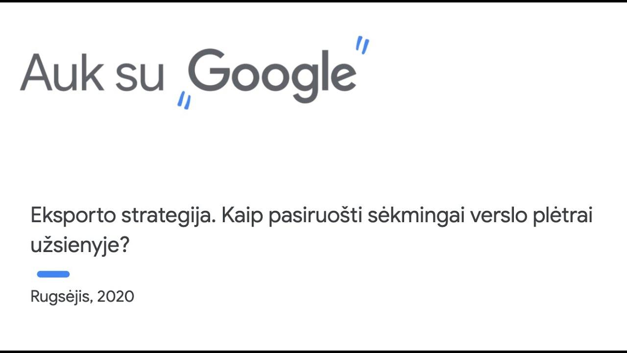 google prekybos strategija