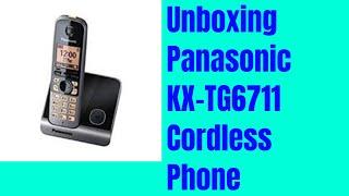 Unboxing Panasonic KX-TG6711 Cordless Phone