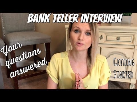 Bank Teller Interview Tips! Your Questions Answered - YouTube - bank teller interview