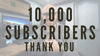 10,000 Subscribers, SERIOUSLY?