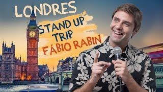 Fábio Rabin - Stand Up Trip Inglaterra (Londres)