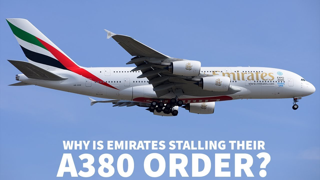 why-is-emirates-stalling-their-a380-order
