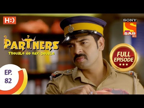 Partners Trouble Ho Gayi Double - Ep 82 - Full Episode - 21st March, 2018
