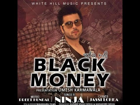 Black Money | Ninja | New Punjabi Songs 2016 | Lyrics Jassi Lokha | White Hill Productions
