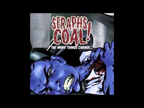 Seraphs Coal - Blood Red Under blue Skies