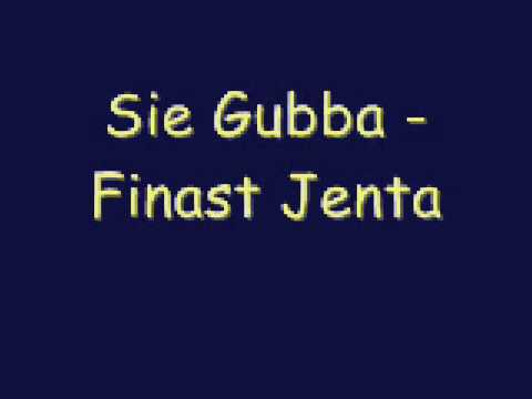 Sie Gubba - Finast Jenta
