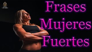 Mejores Frases - Mujeres Luchadoras