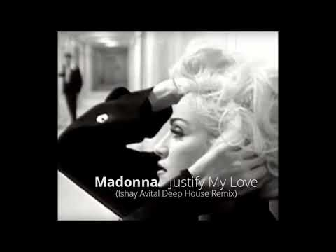 Madonna  Justify My Love Ishay Avital Deep House Remix