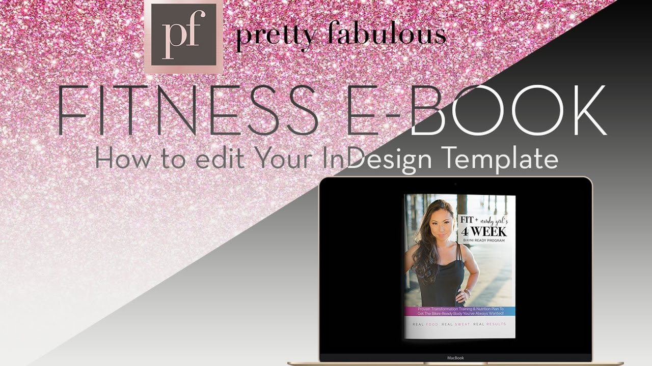 how to edit the pretty fabulous indesign template fitness e book youtube. Black Bedroom Furniture Sets. Home Design Ideas