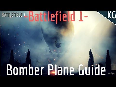 Battlefield 1- Quick Bomber Plane Guide