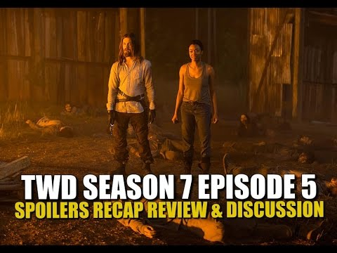 The Walking Dead Season 7 Episode 5 Spoilers Review Recap & Discussion