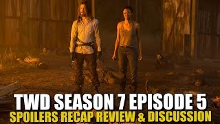 The Walking Dead Season 7 Episode 5 Spoilers Review Recap & Discussion