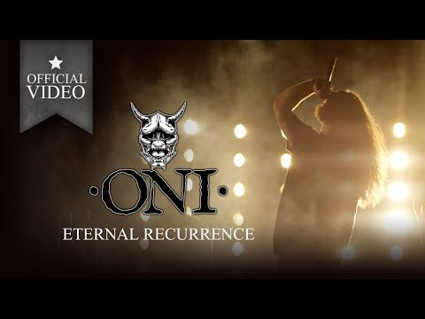 ONI - Eternal Recurrence (Official Video)