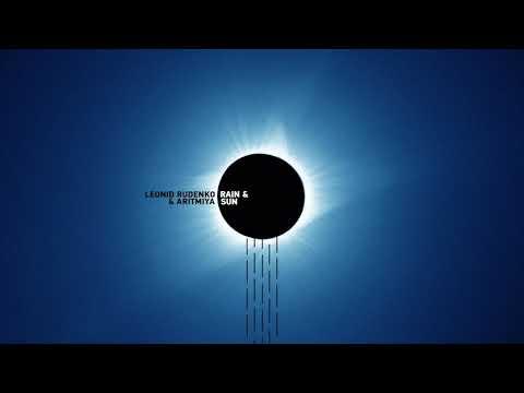 Леонид Руденко & Аритмия - Rain & Sun