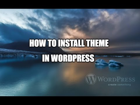 How to install a wordpress theme youtube for How to install wordpress template in cpanel