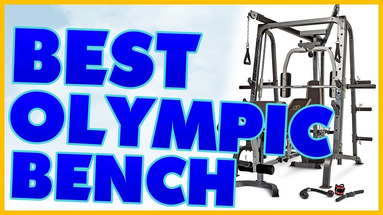 10 Best Olympic Bench Reviews 2017 Youtube
