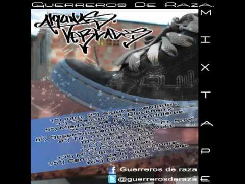 13) Mi vida - Guerreros de raza - Mixtape Algunas Verdades. 2011