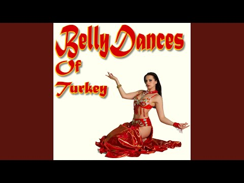 Belly Dances of Turkey